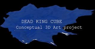 DEAD KING CUBE - 2013